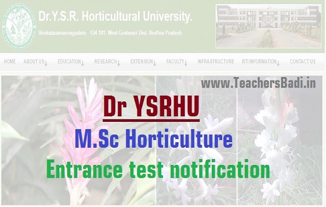 drysrhu m.sc horticulture entrance test 2019,dr ysr horticultural university, online application form,last date for apply,hall tickets,exam date,results, counselling dates,certificates verification dates