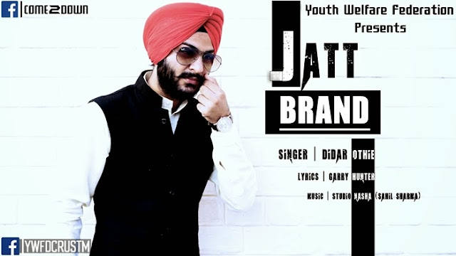 Didar Othie, Jatt Brand Song, Jatt Brand Didar Othie Lyrics, MP3 Download Cover