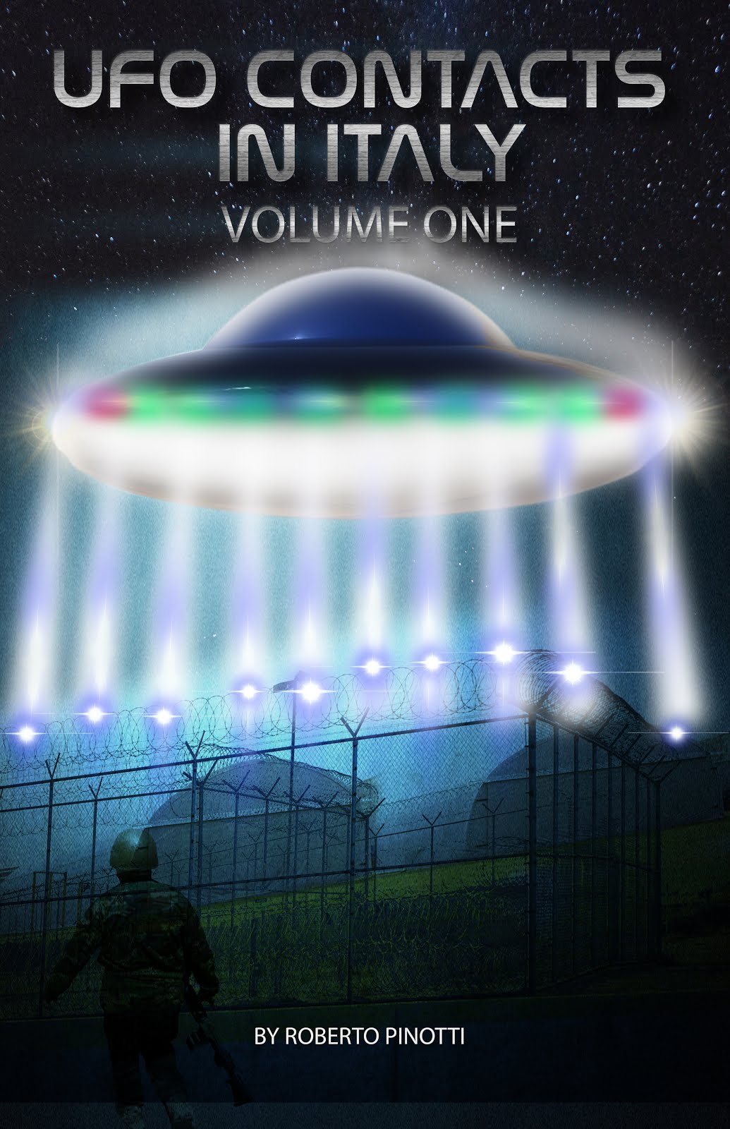 UFO CONTACTS IN ITALY - VOLUME ONE