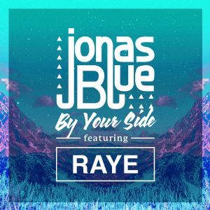 By your side - Jonas Blue, Raye