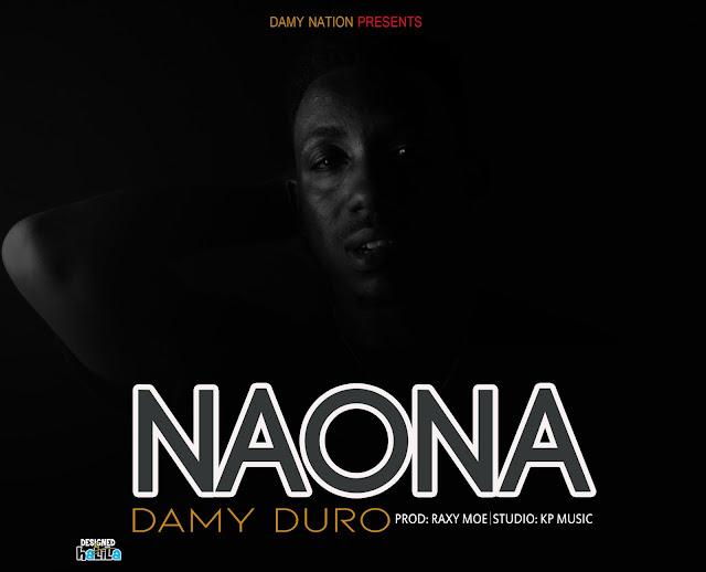 Damy Duro -  Naona (Prod Raxy Moe)