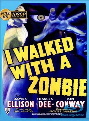Yo Caminé con un Zombie (1943)HD[1080P]latino[GoogleDrive] DizonHD