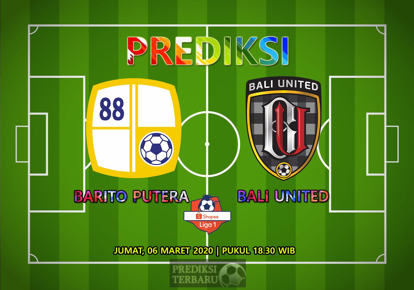 Prediksi Barito Putera Vs Bali United Jumat 06 Maret