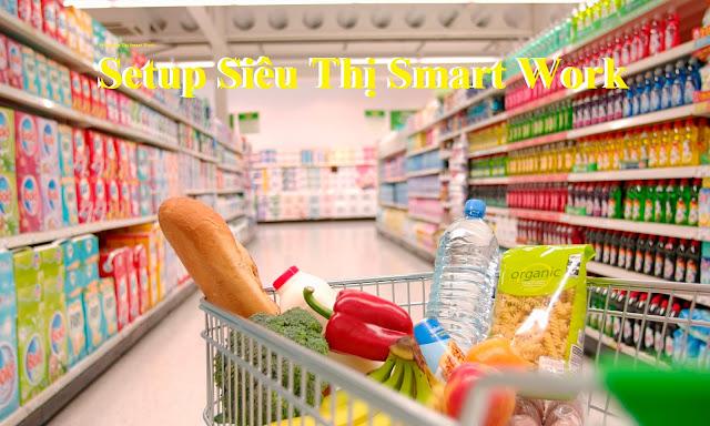 Quy trình các bước setup mở siêu thị mini CỰC KỲ chi tiết