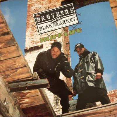 Brothers Uv Da Blakmarket -  Ruff Life (U.S.A)