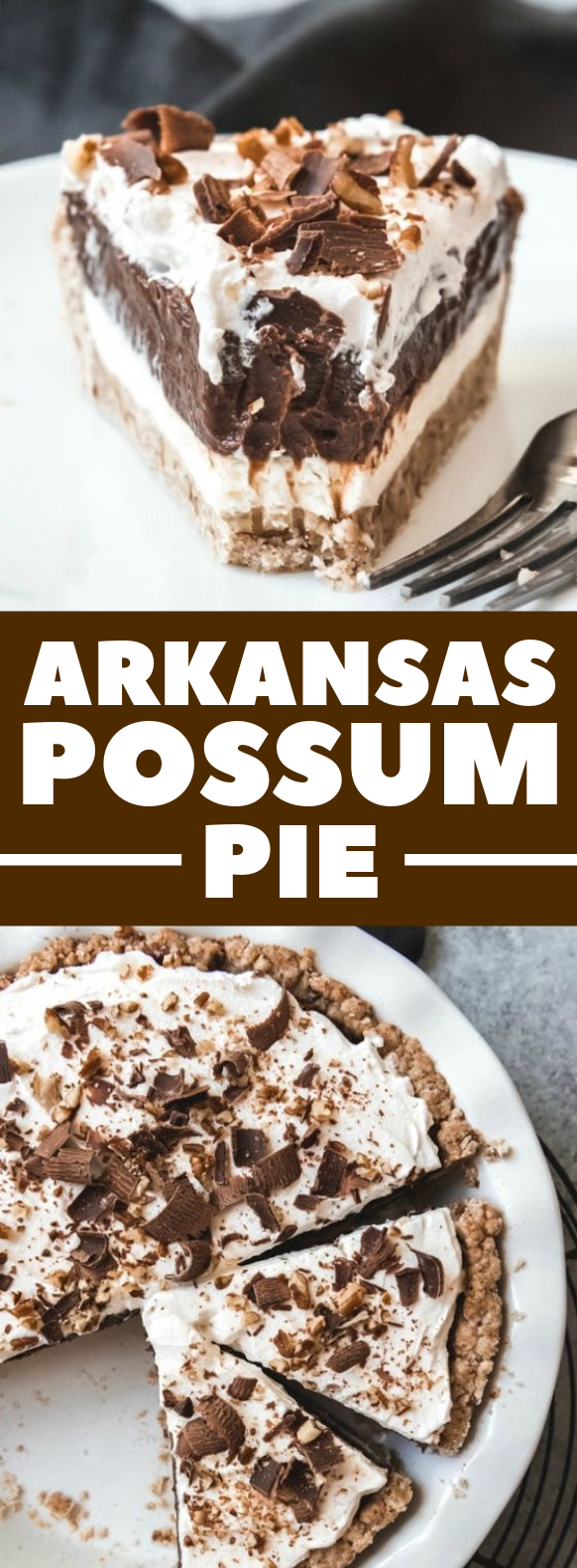 ARKANSAS POSSUM PIE #dessert #chocolate