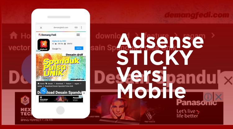 Cara Membuat Iklan Sticky Untuk Versi Mobile