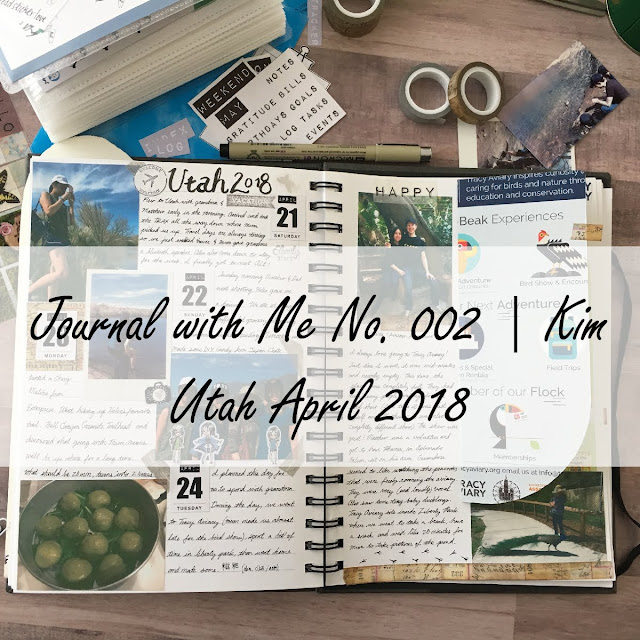 An open journal with photos of hikes, food, an aviary, on a wood background with stickers, washi tape, and pens. 3 Years Apart - Journal With Me No.002 Utah April 2018