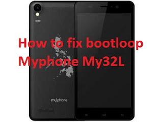 How to fix bootloop for Myphone My32L