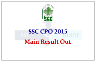 SSC CPO 2015 Main Result
