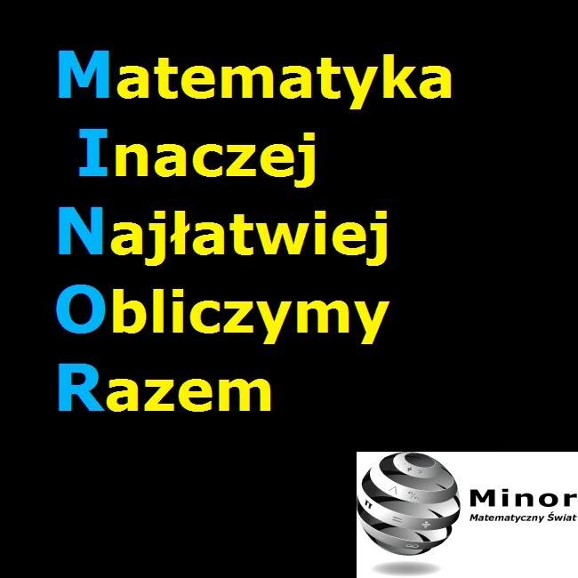 Blog matematyczny Minor - Matematyczny Świat