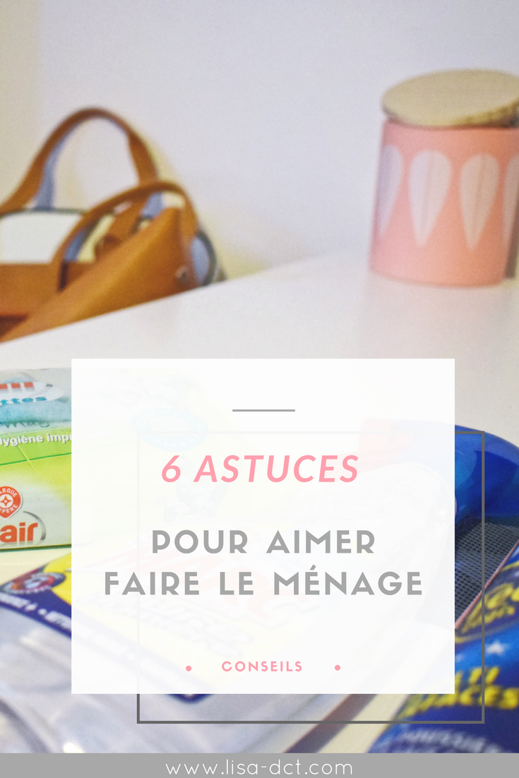 6 astuces pour aimer faire le m nage lisa dct le blog lifestyle et bien tre. Black Bedroom Furniture Sets. Home Design Ideas
