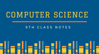 9th-class-computer-science-notes