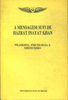 A Mensagem Sufi de Hazrat Inayat Khan
