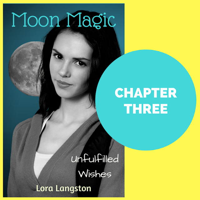 Moon Magic: Online YA Fiction Chapter Three