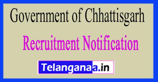 Government of Chhattisgarh Recruitment Notification