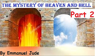 Divine Revelation Of Heaven And Hell By Emmanuel Samson Jude--Part 2