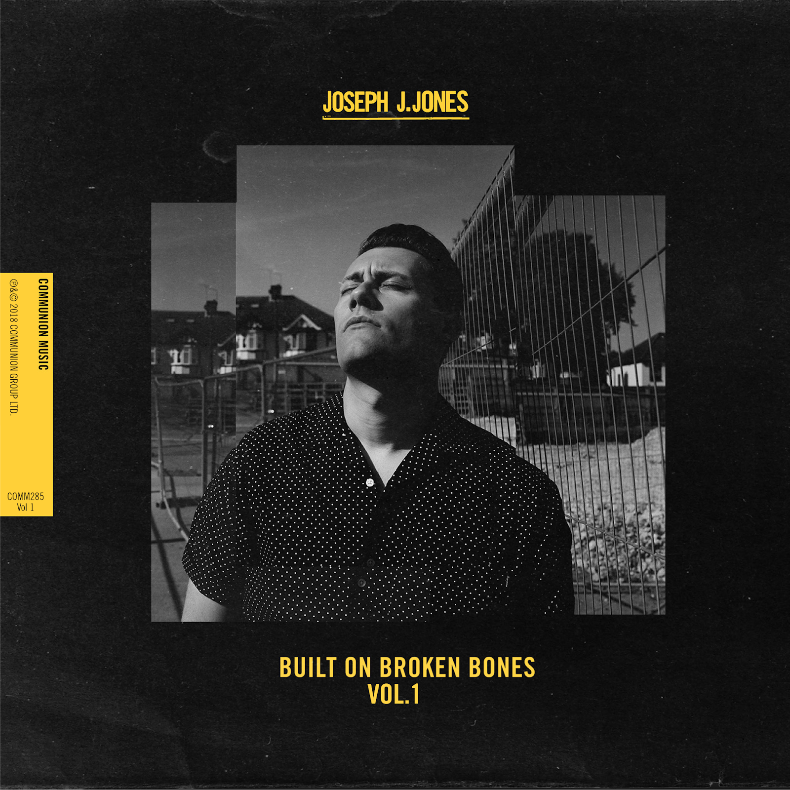 Joseph J. Jones - BUILT ON BROKEN BONES VOL.1 | Musiktipp mit Full Album Stream
