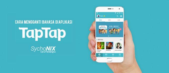 Cara Mengganti / Mengubah Bahasa Aplikasi Tap Tap