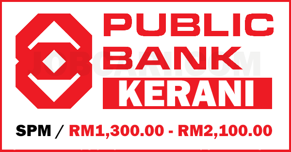 JAWATAN KERANI DI PUBLIC BANK
