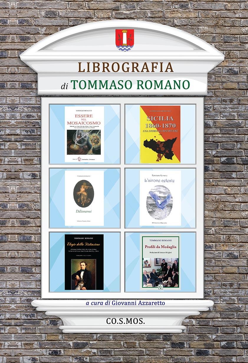 """""""Librografia di Tommaso Romano"""" Ed. CO.S.MOS., 2018"""