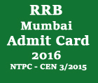 rrbmumbai-gov-in-admit-card-2016-rrb-mumbai-cen-03-2015-ntpc-admit-card
