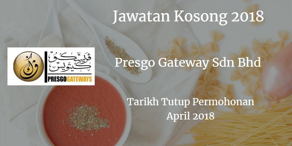 Jawatan Kosong PRESGO GATEWAYS SDN BHD April 2018