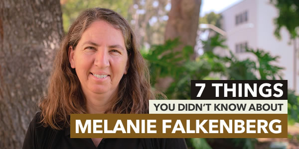 7 Things You Didn't Know About Melanie Falkenberg
