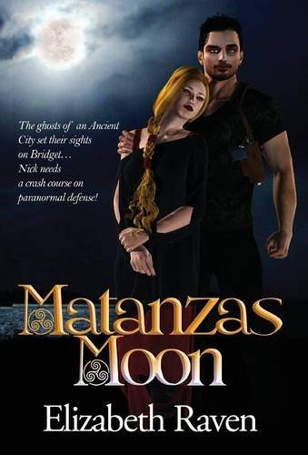 MATANZAS MOON by Elizabeth Raven and Aidana WillowRaven