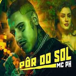 Baixar Música Pôr Do Sol - MC PH Mp3