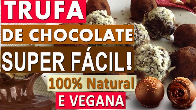 Como Fazer TRUFA DE CHOCOLATE Tradicional 100% NATURAL | FÁCIL, Caseira e VEGANA