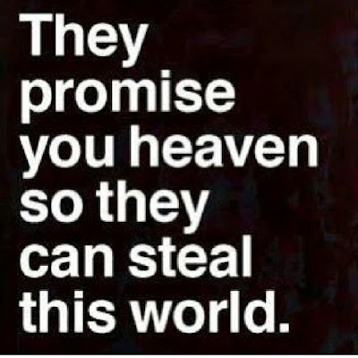 They Promise You Heaven Quote Picture
