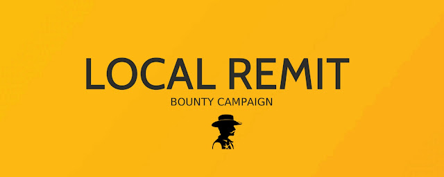 Earn money online easily with Local Remit Bounty Campaign