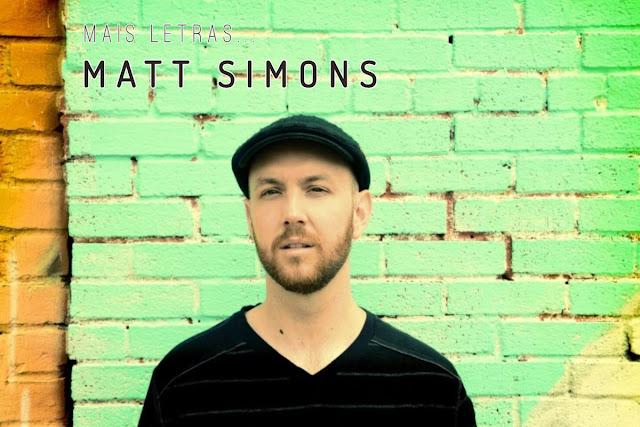 Mais Letras | Matt Simons