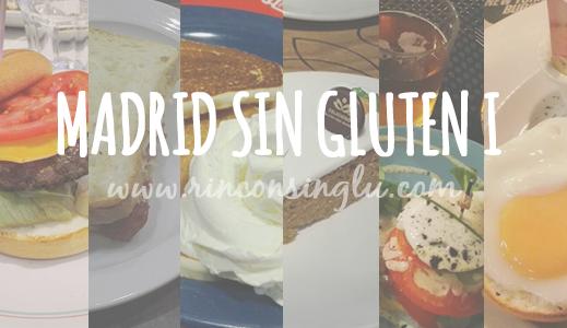 establecimientos en madrid sin gluten I
