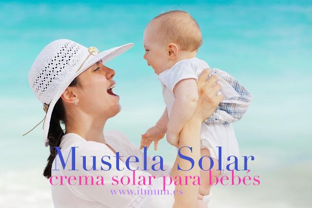 MUSTELA SOLAR, CREMA SOLAR DESDE EL NACIMIENTO itmum