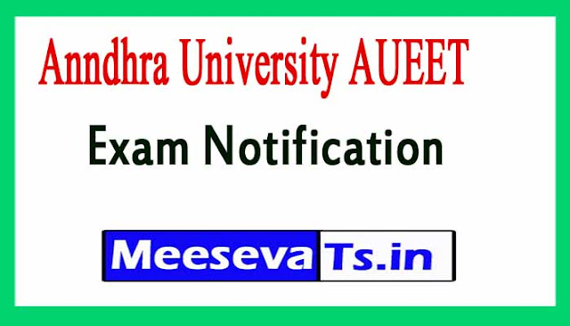 Anndhra University AUEET  Exam Notification 2018