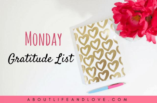Monday Gratitude List 4