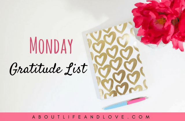 Monday Gratitude List