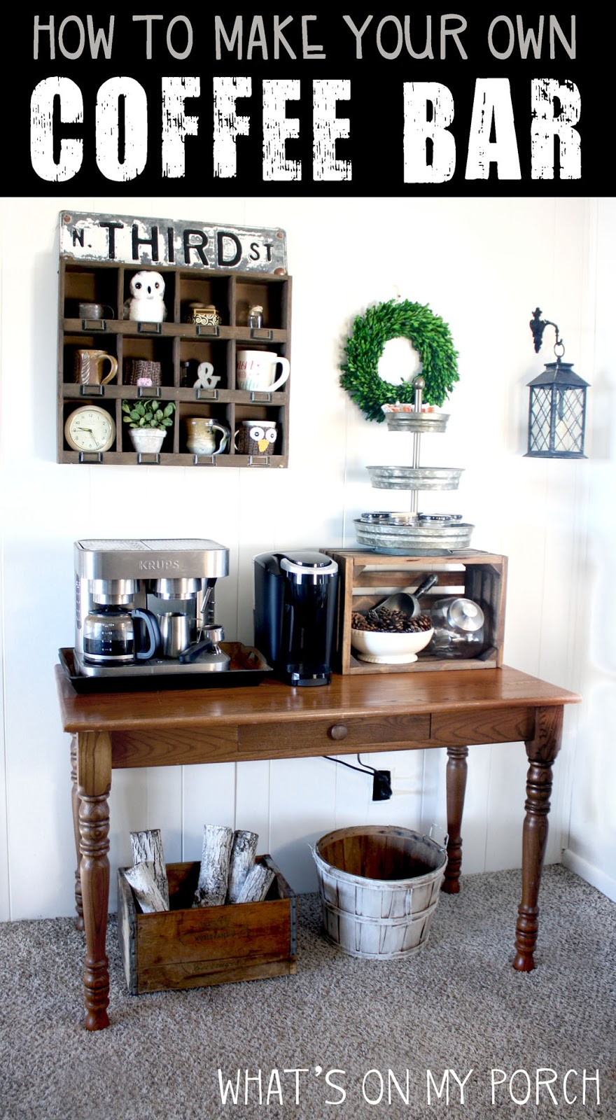What\'s On My Porch: How to Make Your Own Coffee Bar