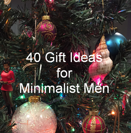 40 gift ideas for minimalist men and half are under 15
