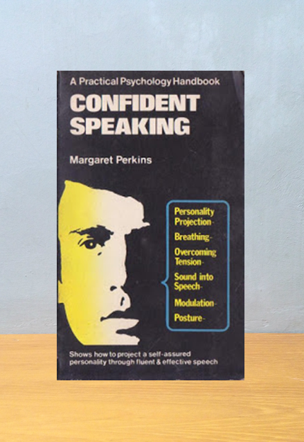 CONFIDENT SPEAKING, Margaret Perkins