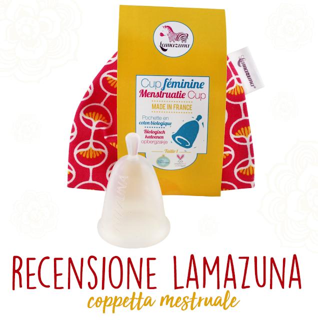 Recensione della coppetta mestruale Lamazuna