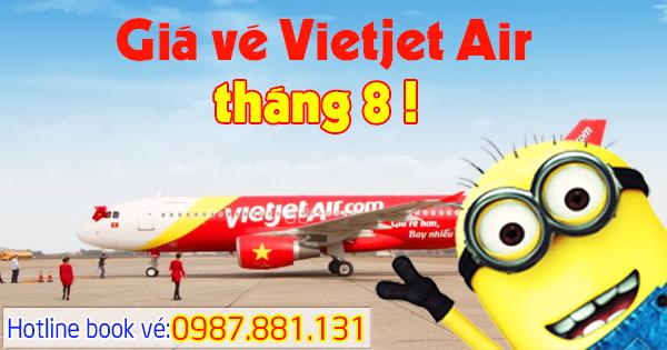 Vé máy bay Vietjet Air tháng 8 giá bao nhiêu