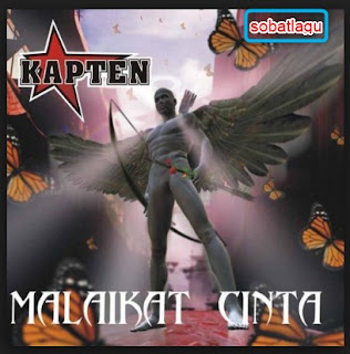 Kapten Band Mp3 Album Malaikat Cinta Lengkap Full Rar/Zip,Full Album, Grup Band, Kapten Band, Pop,
