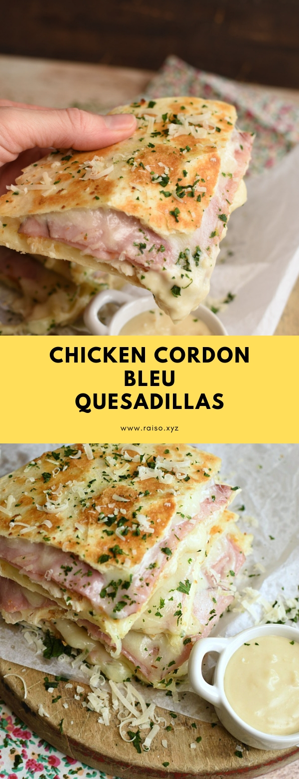 Chicken Cordon Bleu Quesadillas #lunch #maindish #sandwiches