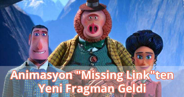 Missing Link Fragman İzle