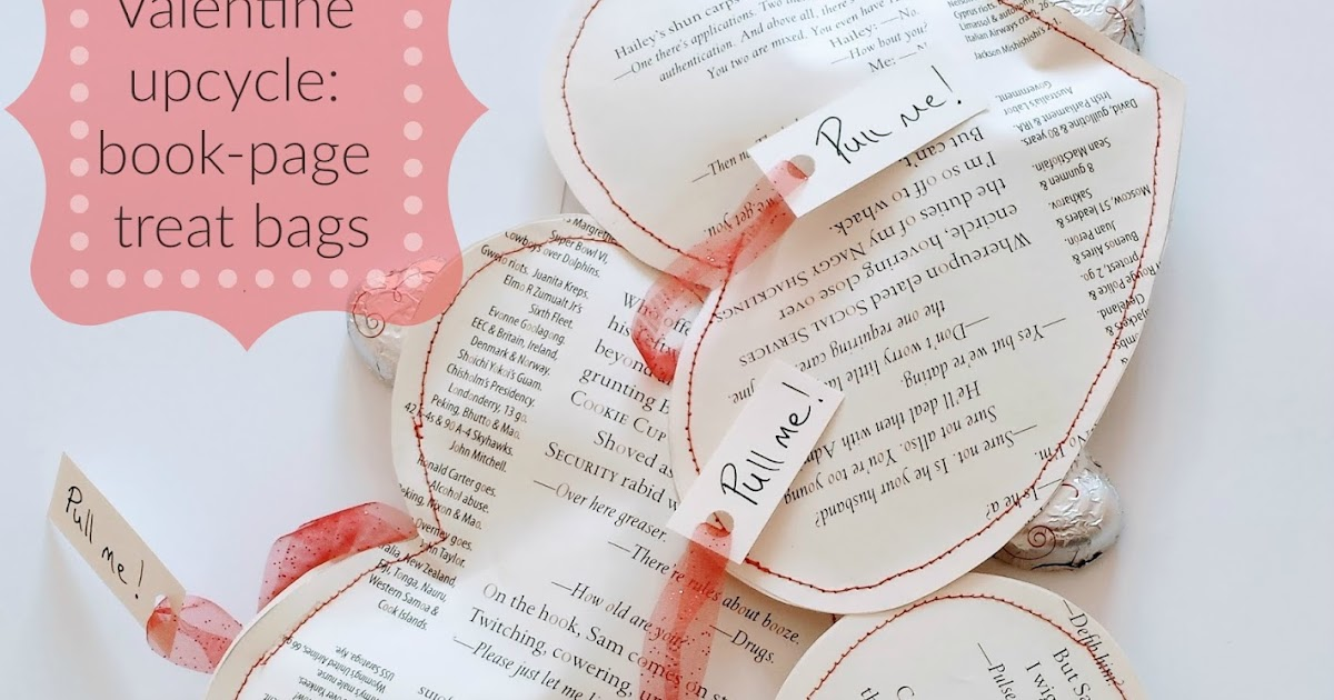 Valentine upcycle: Book-page treat bags