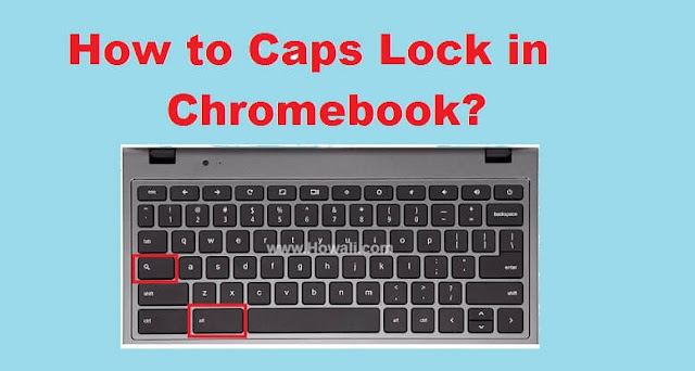 How to Caps Lock in Chromebook?