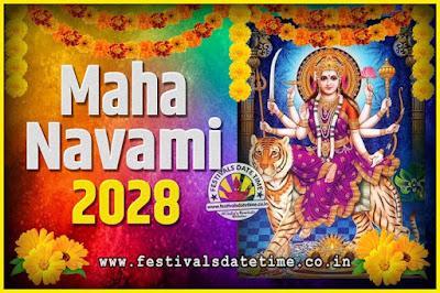 2028 Maha Navami Pooja Date and Time, 2028 Maha Navami Calendar